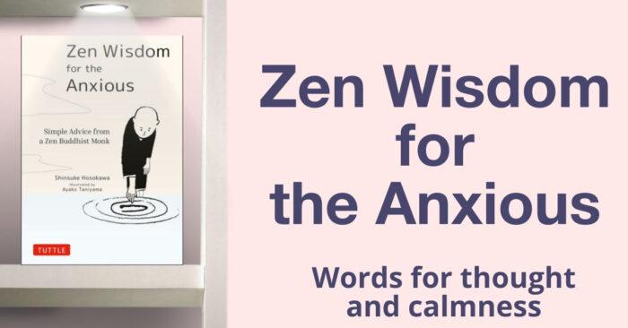 Zen Wisdom thoughts for calmness