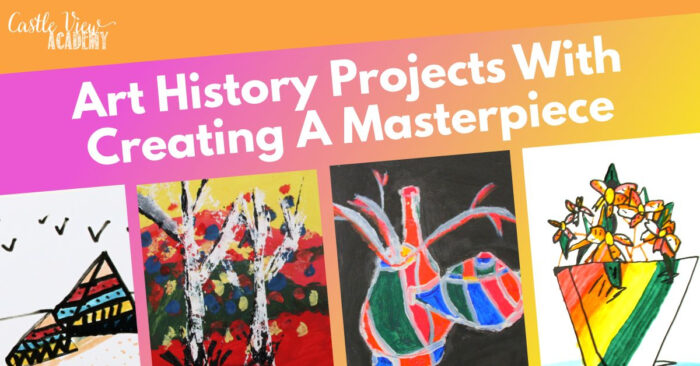 Art History Projects From Creating A Masterpiece