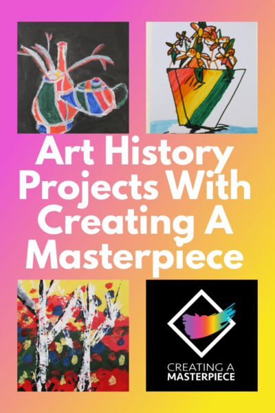 Art History Projects With Creating A Masterpiece