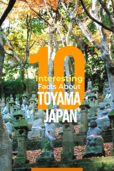 10 Interesting Facts About Toyama Prefecture, Japan